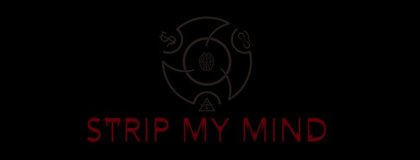 Strip My Mind